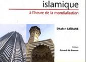 La Finance islamique à l'heure de la mondialisation