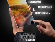 CONVENTION NATIONALE DES AVOCATS Economie, Numérique et Territoires : Les nouvelles stratégies pour l'avocat